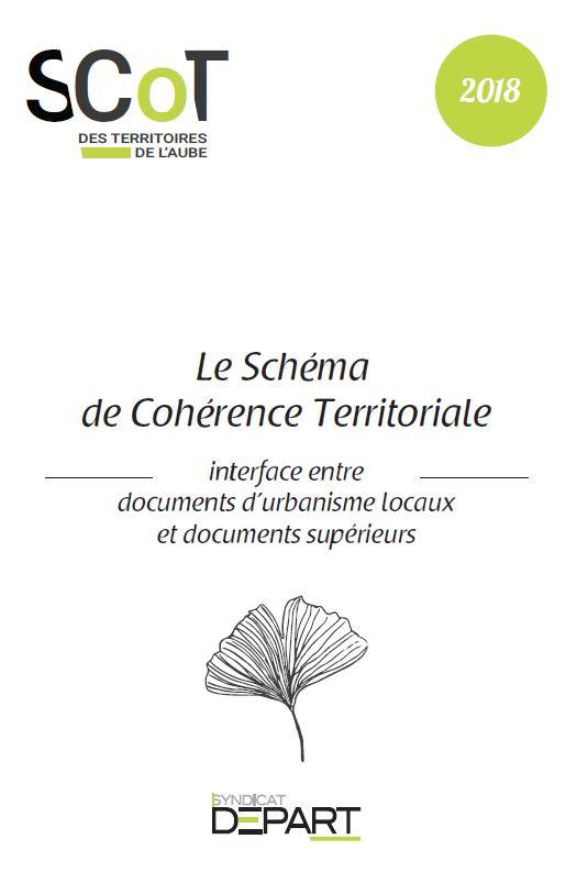 Le SCoT : Le Schéma de Cohérence Territoriale